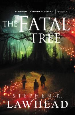 Image for The Fatal Tree (Bright Empires)