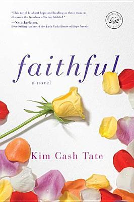 Faithful, Kim Cash Tate