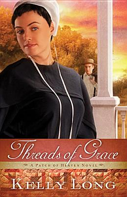 Image for Threads of Grace (A Patch of Heaven Novel)