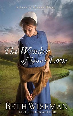 Image for The Wonder of Your Love (Land of Canaan)