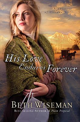 Image for His Love Endures Forever (A Land of Canaan Novel)
