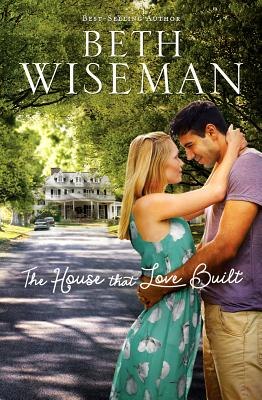 The House that Love Built, Wiseman, Beth