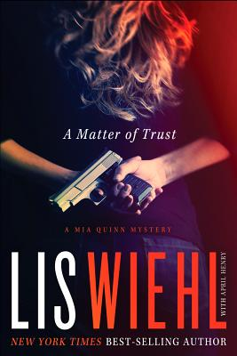 Image for A Matter of Trust (A Mia Quinn Mystery)
