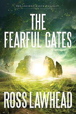 Image for The Fearful Gates (An Ancient Earth)