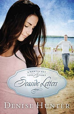 Image for Seaside Letters (A Nantucket Love Story)