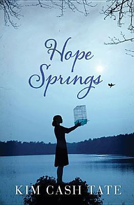 Hope Springs, Kim Cash Tate