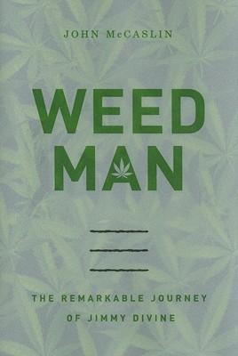 WEED MAN, JOHN MCCASLIN