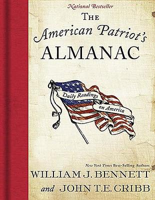 The American Patriot's Almanac, Bennett, William J.; Cribb, John T.E.