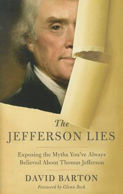 Image for The Jefferson Lies: Exposing the Myths You've Always Believed About Thomas Jefferson