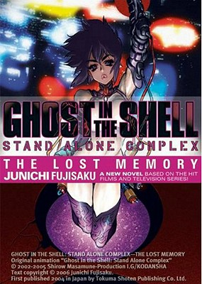 Image for Ghost In The Shell - Stand Alone Complex Volume 1: The Lost Memory (v. 1)