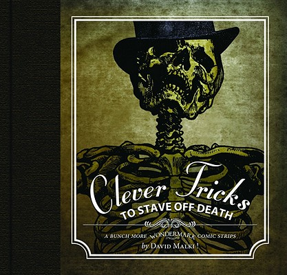 Image for Wondermark: Clever Tricks To Stave Off Death