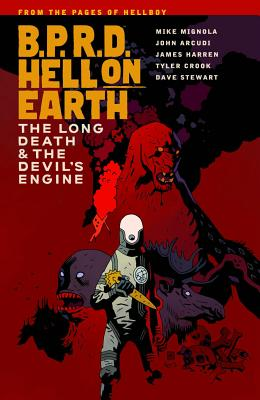 B.P.R.D. Hell on Earth Volume 4: The Devil's Engine & The Long Death, Mike Mignola
