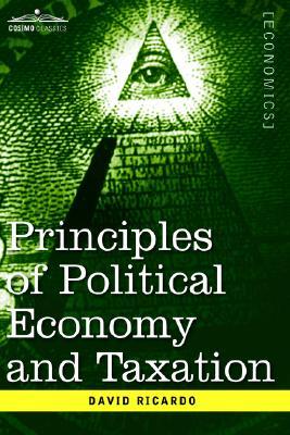 Principles of Political Economy and Taxation, Ricardo, David