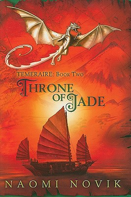 Image for Temeraire: Throne of Jade