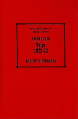Trips, Silverberg, Robert.