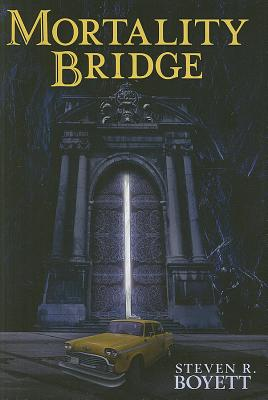 Mortality Bridge (Special Signed Edition and Numbered Copy #550), Steven R. Boyett