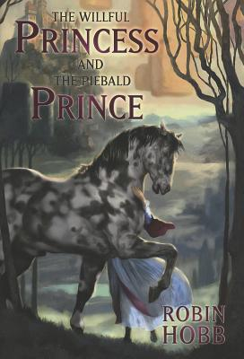 Image for The Willful Princess and the Piebald Prince