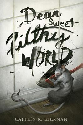 Image for Dear Sweet Filthy World