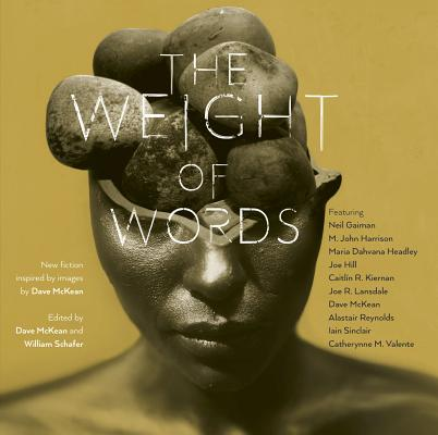 Image for The Weight of Words New Fiction Inspired by Images