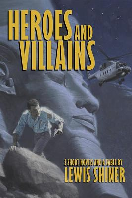 Image for Heroes and Villains 3 Short Novels and a Fable