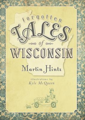 Image for Forgotten Tales of Wisconsin