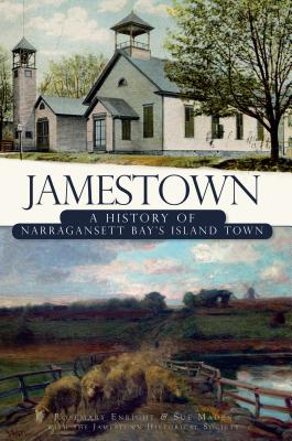Image for Jamestown (RI): A History of Narragansett Bay's Island Town