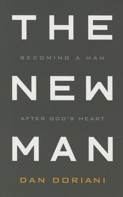 Image for The New Man: Becoming a Man After God's Heart