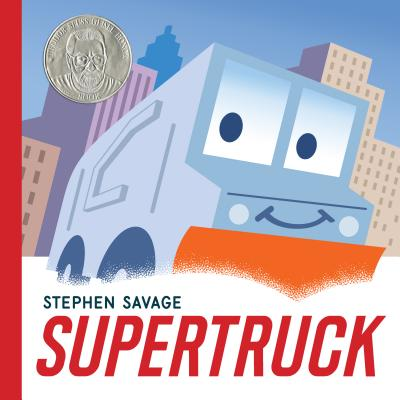 Image for Supertruck (Ala Notable Children's Books. Younger Readers (Awards))