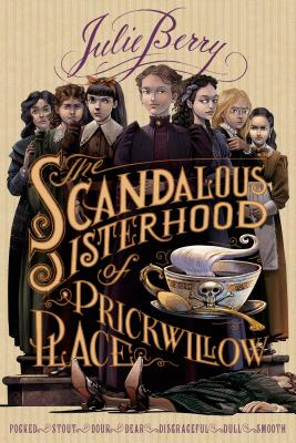 Image for Scandalous Sisterhood of Prickwillow Place
