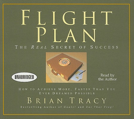 Flight Plan: The Real Secret of Success (Your Coach in a Box), Tracy, Brian