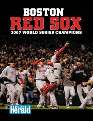 Image for Boston Red Sox: 2007 World Series Champions (World Series: American League (Hardcover))