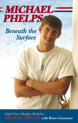 Image for MICHAEL PHELPS : BENEATH THE SURFACE