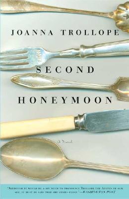 Second Honeymoon: A Novel, Joanna Trollope