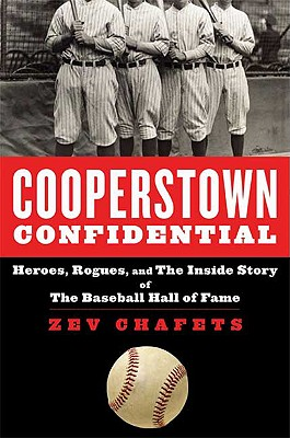 Image for Cooperstown Confidential: Heroes, Rogues, and the Inside Story of The Baseball Hall of Fame