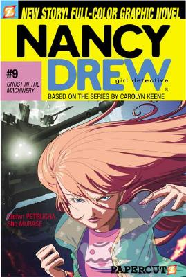 Image for Ghost in the Machinery (Nancy Drew Graphic Novels: Girl Detective, No. 9) (v. 9)