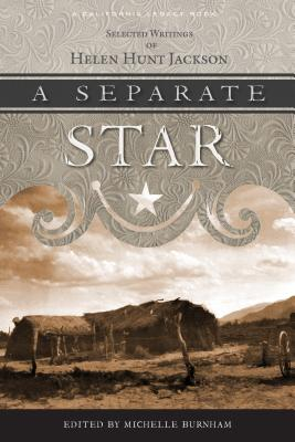 SEPARATE STAR : SELECTED WRITINGS OF HEL, MICHELLE (E BURNHAM