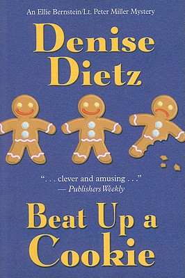 Beat Up A Cookie, Dietz, Denise