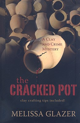 Cracked Pot, The, Glazer, Melissa