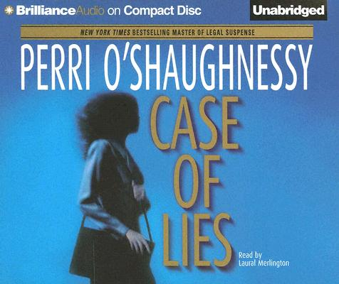 Case Of Lies, PERRI O'SHAUGHNESSY, LAURAL MERLINGTON