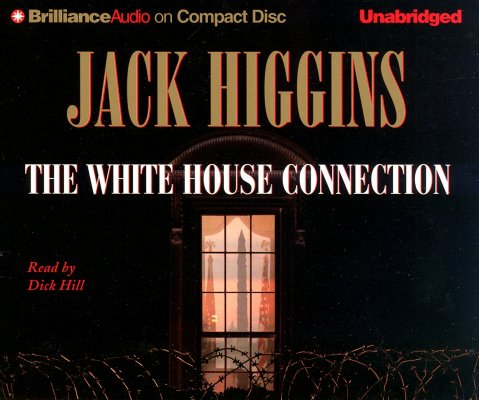 Image for The White House Connection (Sean Dillon Series)