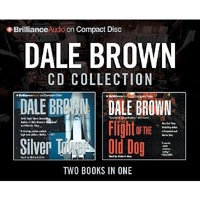 Image for Dale Brown Cd Collection: Flight of the Old Dog/Silver Tower