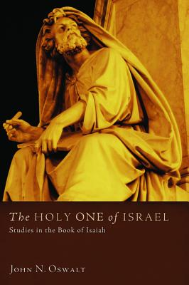 Image for The Holy One of Israel: Studies in the Book of Isaiah