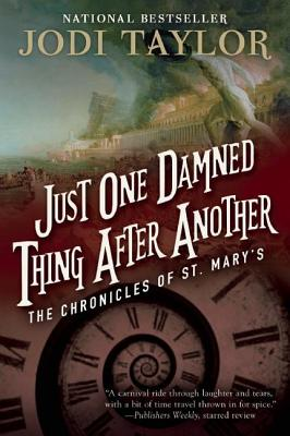 Image for Just One Damned Thing After Another: The Chronicles of St. Mary's Book One