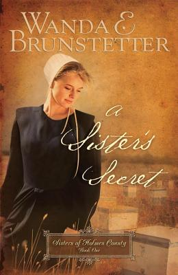 Image for A Sister's Secret (Sisters of Holmes County, Book 1)