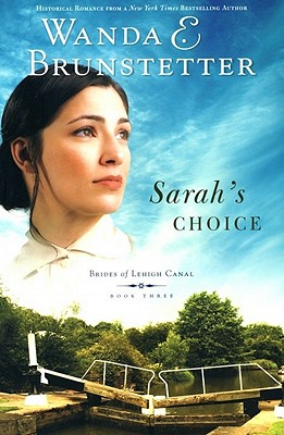 Image for Sarah's Choice (Brides of Lehigh Canal, Book 3)