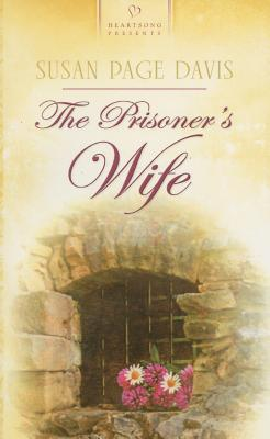 """Image for """"The Prisoner's Wife (Maine Brides, Book 1) (Heartsong Presents #708)"""""""