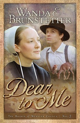 Dear to Me (Brides of Webster County, Book 3), Wanda E. Brunstetter