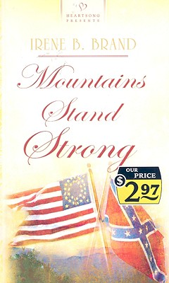 Image for Mountains Stand Strong (Heartsong 760)