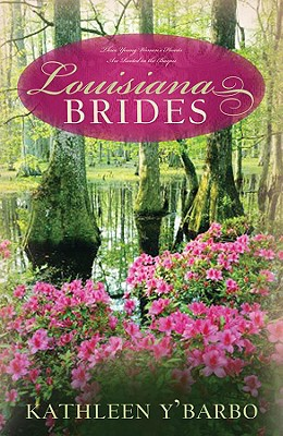 Image for Louisiana Brides: Bayou Fever/Bayou Beginnings/Bayou Secrets (Heartsong Novella Collection)