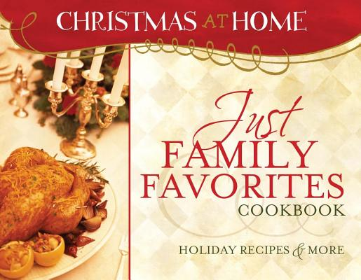 Image for Just Family Favorites Cookbook (Christmas at Home)